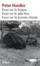 Couverture : Essai sur la journée réussie: un songe de jour d'hiver Peter Handke