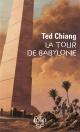 Couverture : Tour de Babylone (La) Ted Chiang