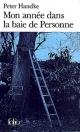 Couverture : Mon année dans la baie de Personne: un conte des temps nouveaux Peter Handke