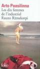 Couverture : Dix Femmes de l'Industriel Rauno Rämekorpi (Les) Arto Paasilinna