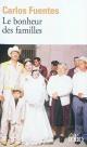 Couverture : Bonheur des Familles (Le) Carlos Fuentes