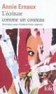 Couverture : L'écriture comme un couteau : Entretien avec F.-Yves Jeannet Annie Ernaux, Frédéric-yves Jeannet