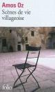 Couverture : Scènes de vie villageoise: nouvelles Amos Oz