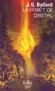 Couverture : La forêt de cristal James Graham Ballard