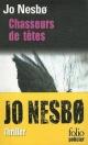 Couverture : Chasseurs de têtes Jo Nesbo