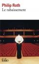 Couverture : Rabaissement (Le) Philip Roth