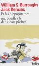 Couverture : Et les hippopotames ont bouilli vifs dans leurs piscines William Seward Burroughs, Jack Kerouac, James Graverholtz