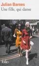 Couverture : Une fille, qui danse Julian Barnes