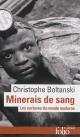 Couverture : Minerais de sang: les esclaves du monde moderne Christophe Boltanski, Patrick Robert
