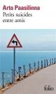 Couverture : Petits suicides entre amis Arto Paasilinna