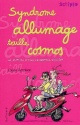 Couverture : Syndrome Allumage Taille Cosmos Louise Rennison