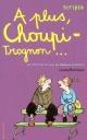 Couverture : A Plus Choupi-trognon Louise Rennison