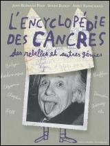 Encyclopédie des cancres, des rebelles et autres génies (L')