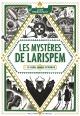 Couverture : Les mystères de Larispem T.1 : Le sang jamais n'oublie Donatien Mary, Lucie Pierrat-pajot