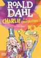 Couverture : Charlie et la chocolaterie Roald Dahl, Quentin Blake