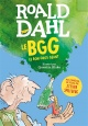 Couverture : Le BGG : Le bon gros géant Roald Dahl, Quentin Blake