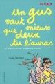 Couverture : Un Gus Vaut Mieux que Deux tu l'Auras T.8 Louise Rennison