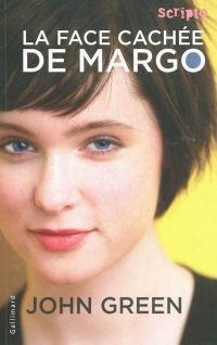 Face Cachée de Margo (La)