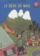 Couverture : Le rêve de Max Sylvia Plath, Rotraut Susanne Berner