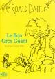 Couverture : Bon gros géant (Le) Roald Dahl, Quentin Blake