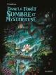 Couverture : Dans la forêt sombre et mystérieuse  Winshluss