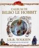 Couverture : Album de Bilbo le Hobbit(L'): adieu à la Terre du Milieu John Ronald Reuel Tolkien, Pauline Baynes
