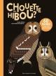 Couverture : Chouette ou hibou ? 60 paires à ne plus confondre Emma Strack, Guillaume Plantevin
