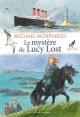 Couverture : Mystère de Lucy Lost(Le) Michael Morpurgo