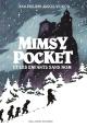 Couverture : Mimsy Pocket et les enfants sans nom Jean-philippe Arrou-vignod