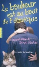 Couverture : Bonheur est au bout de l'élastique (Le) Louise Rennison