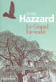 Couverture : Grand Incendie (Le) Shirley Hazzard