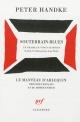 Couverture : Souterrain-blues : un drame en vingt stations Peter Handke