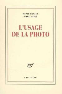 Usage de la Photo (L')