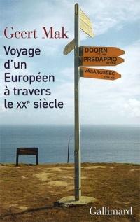 Voyage d'un Européen à Travers le Xxe Siècle