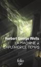 Couverture : La machine à explorer le temps Herbert George Wells