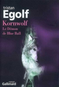 Kornwolf : le Démon de Blue Ball