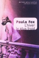 Couverture : Hiver le plus froid(L'):une jeune Américaine ds l'Europe libérée Paula Fox