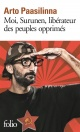 Couverture : Moi, Surunen, libérateur des peuples opprimés Arto Paasilinna