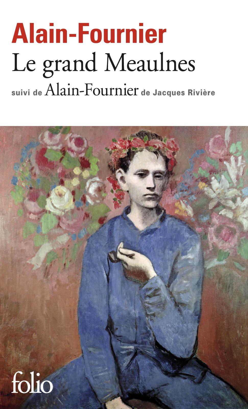 Couverture : Grand Meaulnes (Le) suivi de Alain-Fournier  Alain-fournier