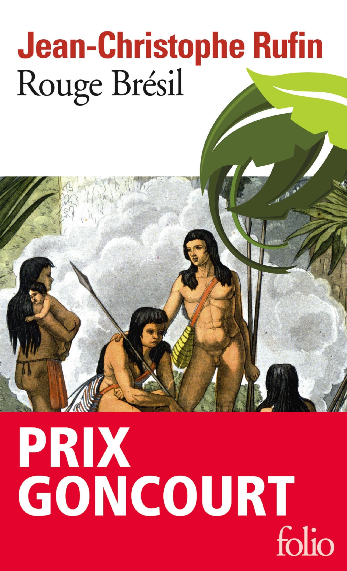 Couverture : Rouge Brésil Jean-christophe Rufin