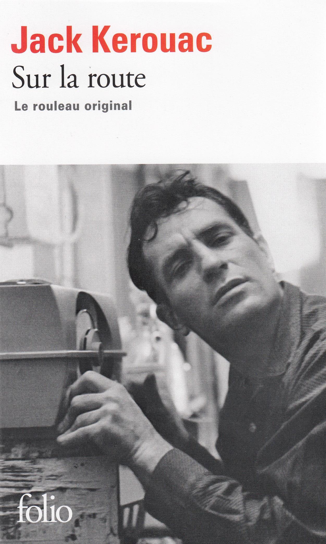 Couverture : Sur la route : le rouleau original Jack Kerouac, Penny Vlagopoulos, George Mouratidis, Joshua Kupetz