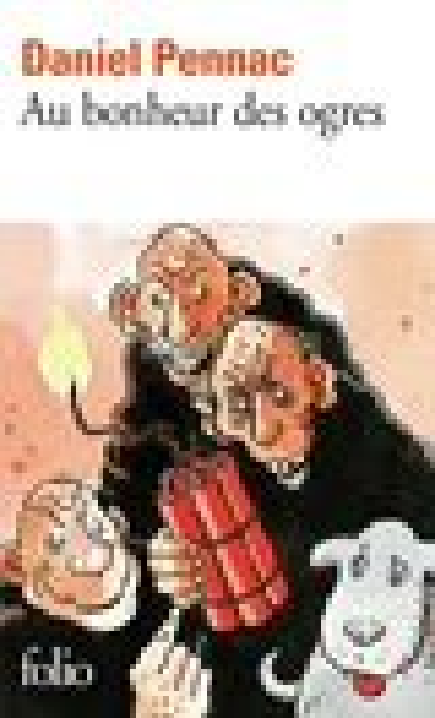 Couverture : Au bonheur des ogres Daniel Pennac