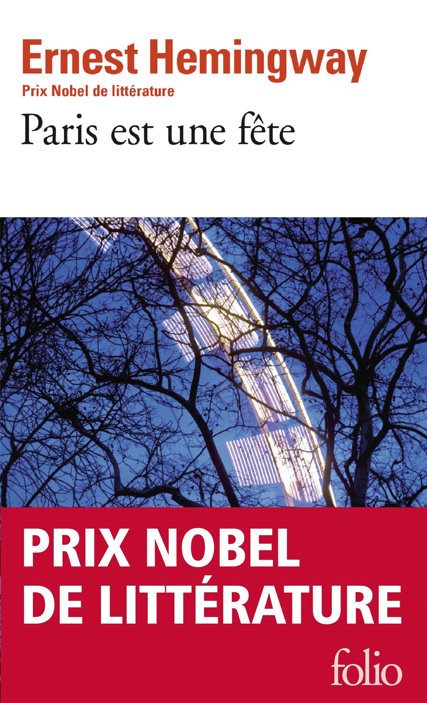 Couverture : Paris est une fête Ernest Hemingway, Patrick Hemingway