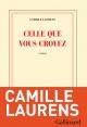 Couverture : Celle que vous croyez Camille Laurens