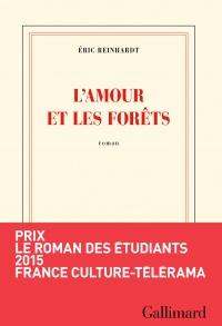 Amour et les forêts(L')