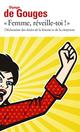Couverture : Femme, réveille-toi !: la déclaration des droits de la femme Olympe De Gouges