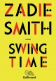 Couverture : Swing time Zadie Smith