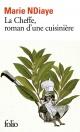Couverture : La Cheffe, roman d'une cuisinière Marie Ndiaye