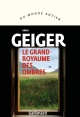Couverture : Le grand royaume des ombres Arno Geiger