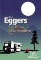 Couverture : Les héros de la frontière Dave Eggers